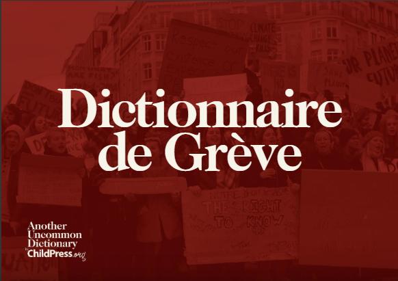 Dictionnaire de Grève (Striking Dictionary FR version)